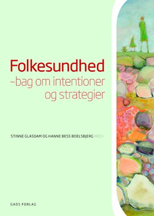 Folkesundhed - bag om intentioner og strategier