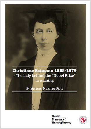 Christiane Reimann 1888-1979 - The Lady behind the Nobel Prize in Nursing