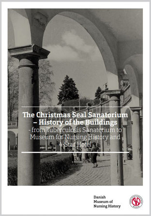 The Christmas Seal Sanatorium - History of the Buildings